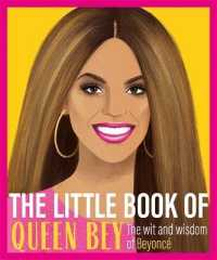 Link to an enlarged image of The Little Book of Queen Bey : The Wit and Wisdom of Beyonc?
