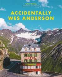 Link to an enlarged image of Accidentally Wes Anderson -- Hardback