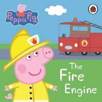 Link to an enlarged image of Peppa Pig: the Fire Engine: My First Storybook (Peppa Pig) -- Board book