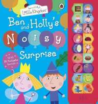 Link to an enlarged image of Ben and Holly's Little Kingdom: Ben and Holly's Noisy Surprise (Ben & Holly's Little Kingdom) -- Hardback