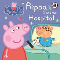 Link to an enlarged image of Peppa Pig: Peppa Goes to Hospital: My First Storybook (Peppa Pig) -- Board book