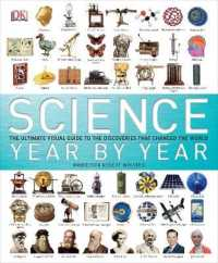 Link to an enlarged image of Science Year by Year : The Ultimate Visual Guide to the Discoveries That Changed the World -- Hardback