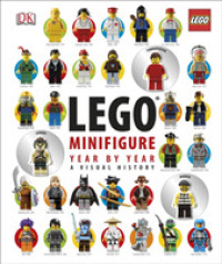 image of Lego (R) Minifigure Year by Year a Visual History : With 3 Minifigures -- Hardback