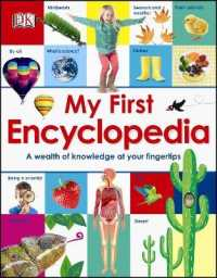 Link to an enlarged image of My First Encyclopedia : A Wealth of Knowledge at your Fingertips -- Hardback