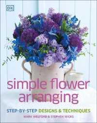 Link to an enlarged image of Simple Flower Arranging -- Hardback