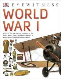 Link to an enlarged image of World War I (Dk Eyewitness) -- Paperback / softback