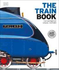 Link to an enlarged image of Train Book : The Definitive Visual History -- Hardback