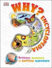 Link to an enlarged image of Why? Encyclopedia : Brilliant Answers to Baffling Questions -- Hardback
