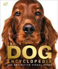 Link to an enlarged image of Dog Encyclopedia : The Definitive Visual Guide -- Hardback