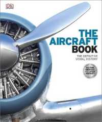 Link to an enlarged image of Aircraft Book : The Definitive Visual History -- Hardback