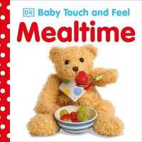 Link to an enlarged image of Baby Touch and Feel Mealtime (Baby Touch and Feel) -- Board book