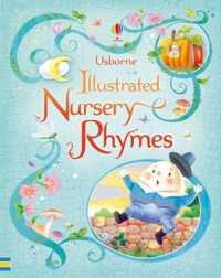 Link to an enlarged image of Illustrated Nursery Rhymes -- Hardback