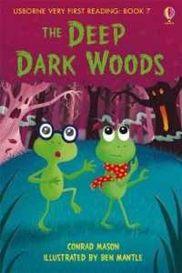 Link to an enlarged image of Deep Dark Woods (1.0 Very First Reading) -- Hardback