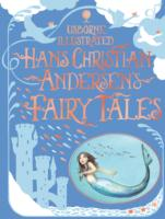 Link to an enlarged image of Illustrated Hans Christian Andersen's Fairy Tales -- Hardback (New ed)