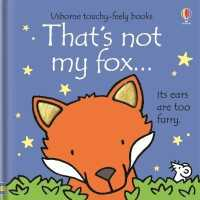 Link to an enlarged image of That's Not My Fox (That's Not My...) -- Board book
