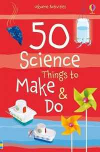 Link to an enlarged image of 50 Science Things to Make and Do Spiral Bound (Things to Make and Do) -- Novelty book (New ed)
