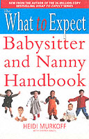 Link to an enlarged image of What to Expect Babysitter and Nanny Handbook (What to Expect) -- Paperback / softback