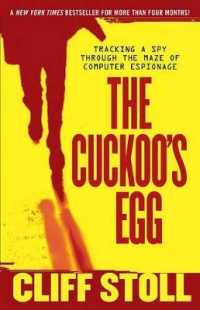 Link to an enlarged image of The Cuckoo's Egg : Tracking a Spy through the Maze of Computer Espionage (Reissue)