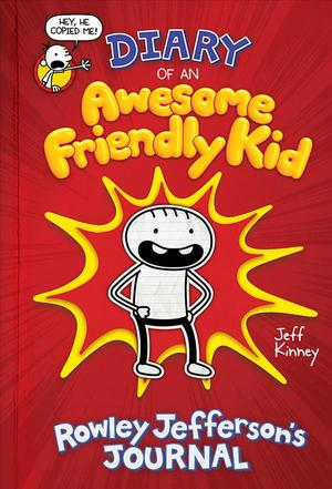image of Diary of an Awesome Friendly Kid : Rowley Jefferson's Journal (Diary of an Awesome Friendly Kid)
