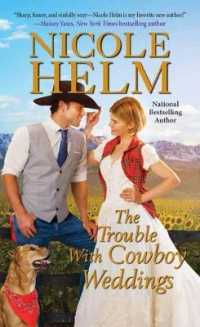 Link to an enlarged image of The Trouble with Cowboy Weddings (Mile High Romance)