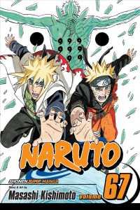 naruto 67 naruto by kishimoto masashi morimoto mari trn hunt john con elzway sa - Naruto 69