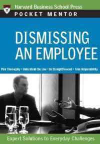 Link to an enlarged image of Dismissing an Employee : Expert Solutions to Everyday Challenges (Pocket Mentor) (POC)