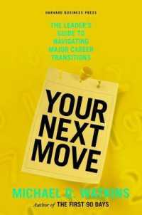 Link to an enlarged image of Your Next Move : The Leader's Guide to Navigating Major Career Transitions
