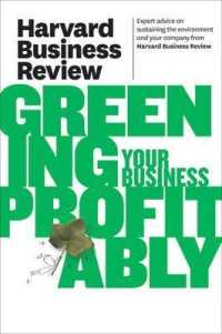 Link to an enlarged image of Harvard Business Review on Greening Your Business Profitably (Harvard Business Review Paperback Series)
