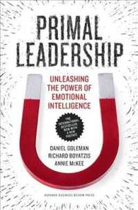 Link to an enlarged image of Primal Leadership : Unleashing the Power of Emotional Intelligence (10th Anniversary)