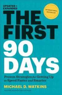 Link to an enlarged image of The First 90 Days : Proven Strategies for Getting Up to Speed Faster and Smarter (Updated Expanded)