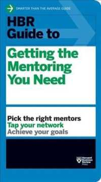 Link to an enlarged image of HBR Guide to Getting the Mentoring You Need (Harvard Business Review Guides)