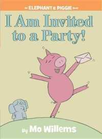 Link to an enlarged image of I Am Invited to a Party! (Elephant and Piggie)
