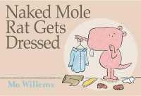 Link to an enlarged image of Naked Mole Rat Gets Dressed
