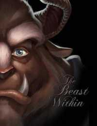 Link to an enlarged image of The Beast within : A Tale of Beauty's Prince (Villains)