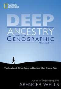 Link to an enlarged image of Deep Ancestry : Inside the Genographic Project (Reprint)