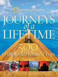 Link to an enlarged image of Journeys of a Lifetime : 500 of the World's Greatest Trips (Journeys of a Lifetime)