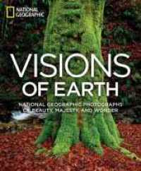 Link to an enlarged image of Visions of Earth : National Geographic Photographs of Beauty, Majesty, and Wonder