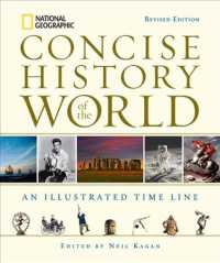 Link to an enlarged image of National Geographic Concise History of the World : An Illustrated Time Line (Revised)