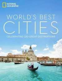 Link to an enlarged image of World's Best Cities : Celebrating 220 Great Destinations
