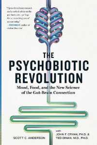 Link to an enlarged image of The Psychobiotic Revolution : Mood, Food, and the New Science of the Gut-Brain Connection