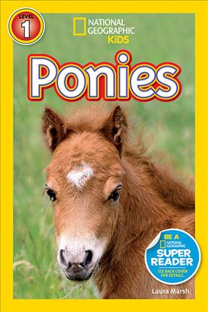 Link to an enlarged image of Ponies (National Geographic Readers)