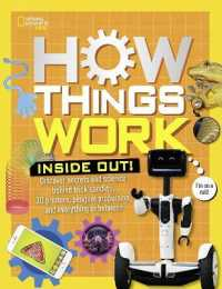 Link to an enlarged image of How Things Work : Discover Secrets and Science Behind Trick Candles, 3-D Printers, Penguin Propulsions, and Everything in between