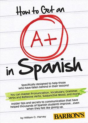 Link to an enlarged image of How to Get an A+ in Spanish (Paperback + MP3)