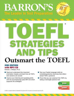 Link to an enlarged image of Barron's TOEFL Strategies and Tips : Outsmart the TOEFL (2nd CSM Paperback + )