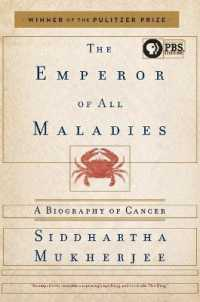 Link to an enlarged image of The Emperor of All Maladies : A Biography of Cancer (Reprint)