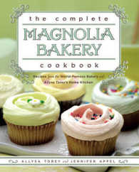 Link to an enlarged image of The Complete Magnolia Bakery Cookbook : Recipes from the World-Famous Bakery and Allysa Torey's Home Kitchen (Original)