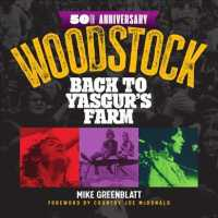 image of Woodstock 50th Anniversary : Back to Yasgur's Farm