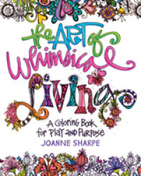 Link to an enlarged image of The Art of Whimsical Living : A Coloring Book for Play and Purpose (CLR CSM)