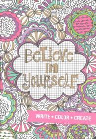 Books Kinokuniya Believe In Yourself Coloring Journal Write