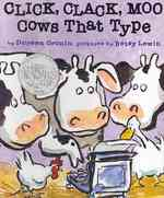 Link to an enlarged image of Click, Clack, Moo : Cows That Type (Click, Clack Books) (BRDBK)